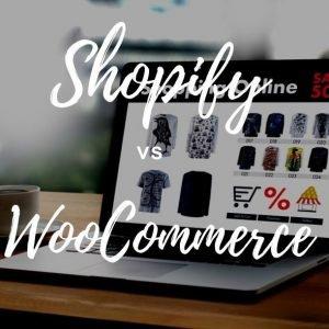 e-commerce Shopify vs Woocommerce